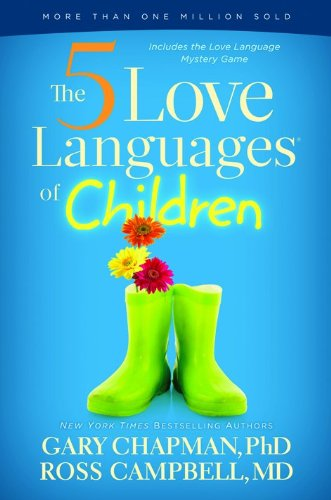 The 5 Love Languages of Children Book by Gary Chapman and Ross Campbell